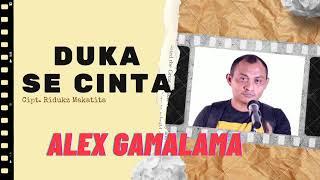 DUKA SE CINTA VOCAL ALEX GAMALAMA. Cipt.Ridukz Makatita (OFFICIAL VIDEO & MUSIK