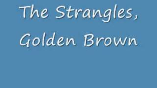 The Stranglers - Golden Brown with lyrics