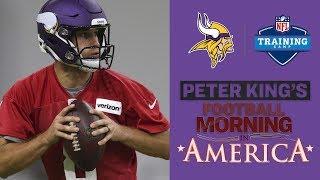 Minnesota Vikings Training Camp 2018: New additions make Vikings Super Bowl contenders