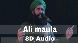 Ali maula 8d Audio (8d trand songs,ramdan status)