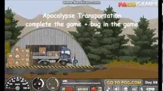 Apocalypse Transportation: Complete game and bug in the game