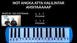 Not Pianika Atta Halilintar - AHSIYAAAP (music by. Eka Gustiwana)