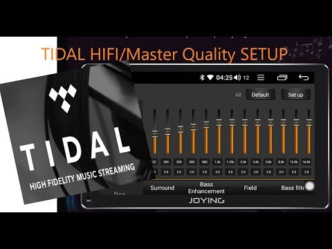 Tidal APP setup HIFI/Master Quality- New Joying Digital Android Headunit  Coax Digital Sound to dsp