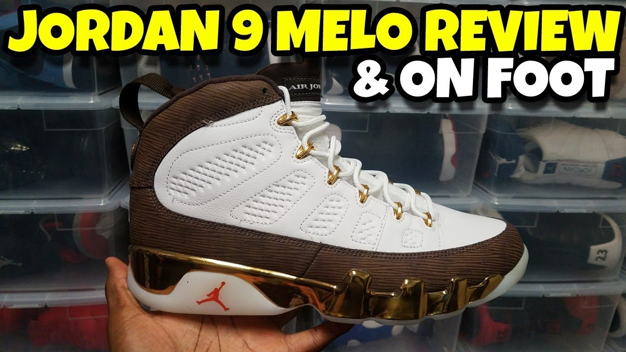 competitive price 06705 9e643 AIR JORDAN 9 MELO REVIEW & ON FOOT