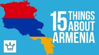 Download 15 Things You Didn't Know About Armenia Mp3 and Videos
