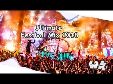 Ultimate Festival Mix 2018 - EDM / Mashup / Progressive / Eletro House / Big Room | Crazy Drops