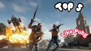 Top 5 games like pubg 2018 by Lost gaming 2