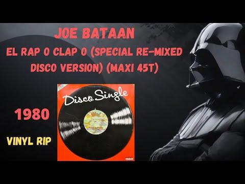 Joe Bataan – El Rap O Clap O (Special Re-Mixed Disco Version) (1980) (Maxi 45T)