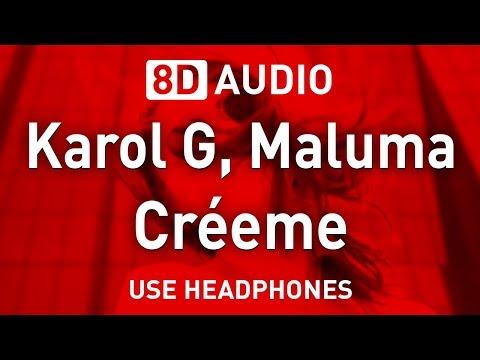 Karol G, Maluma - Créeme | 8D AUDIO