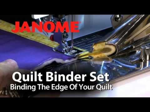 Janome Quilt Binder Set Youtube