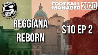 FM20 S10 EP2 Europa League Draw Injury Devastation Reggiana Reborn Football Manager 2020