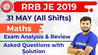 RRB JE 2019 (31 May 2019, All Shifts) Maths | JE CBT-1 Exam Analysis & Asked Questions