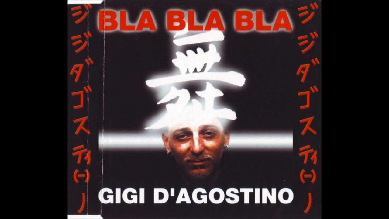 Gigi D Agostino Bla Bla Bla
