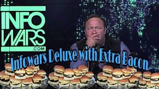Infowars Deluxe with Extra Bacon  (Dub Substance Remix)