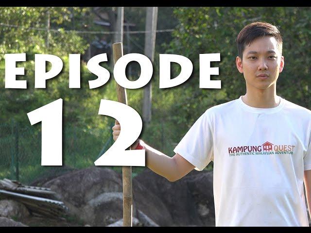 Kampung Quest - Episode 12 (Season 2) | Malaysian Reality TV Show