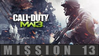 Call of Duty Modern Warfare 3 Mission 13 Stronghold Gameplay Walkthrough [PC]