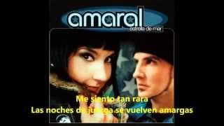 Amaral - Sin Ti No Soy Nada (Letra)