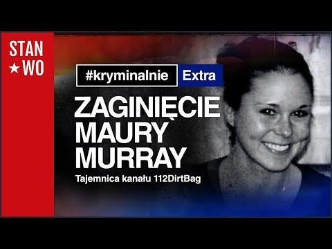 Zaginięcie Maury Murray - KryminalnieExtra #10