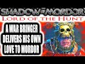 Middle Earth: Shadow of Mordor: Lord of the Hunt - A WAR BRINGER DELIVERS HIS OWN LOVE TO MORDOR