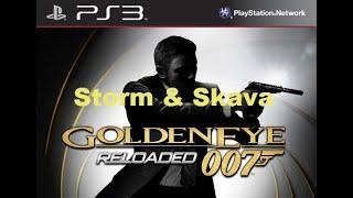 Goldeneye Reloaded W/ Storm & Skava PvP Guest starring Egg & Duck- The Triple S
