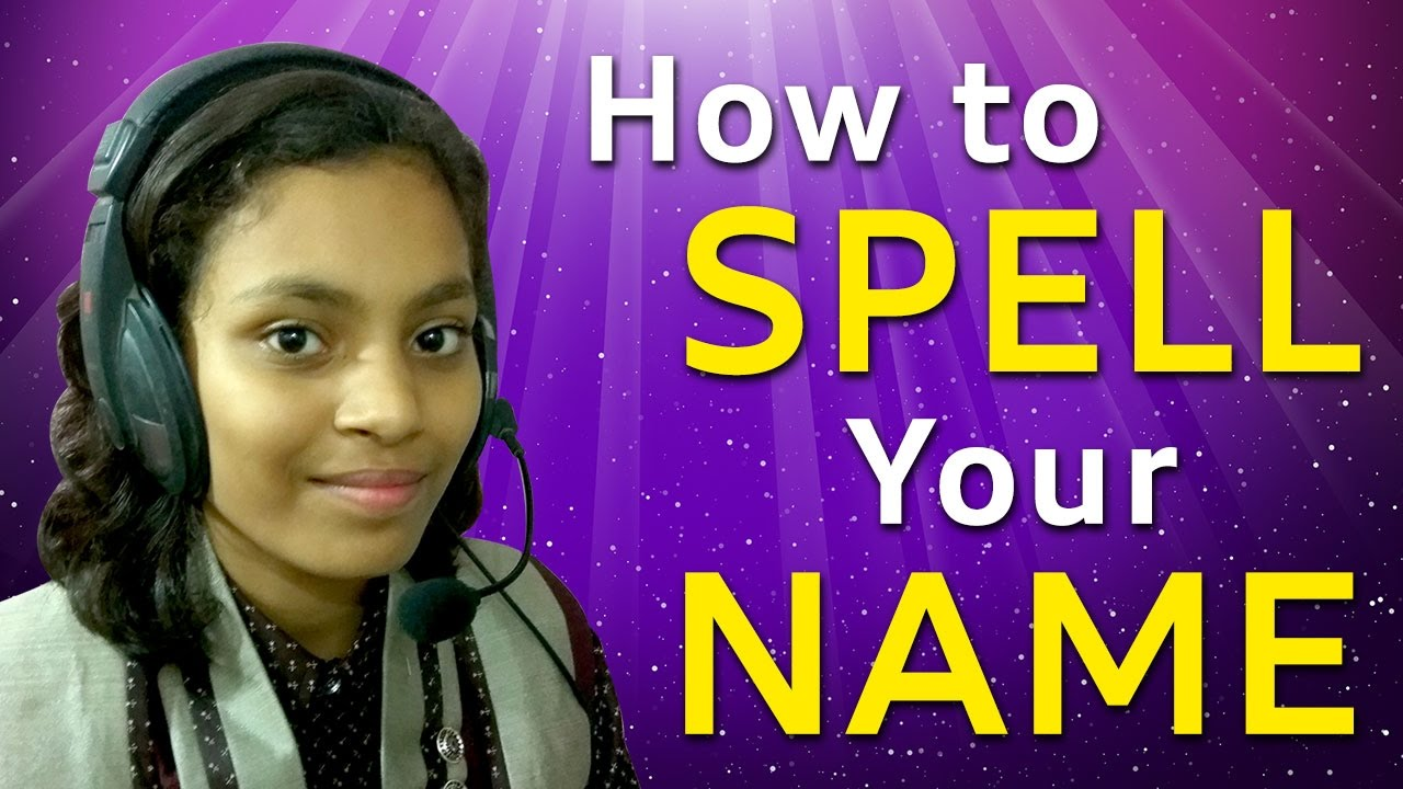 how to spell names in english | how to spell words - YouTube