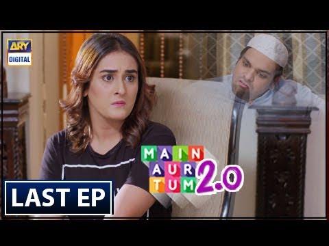 Main Aur Tum 2.0 Last Episode - 21st July 2018 - ARY Digital Drama