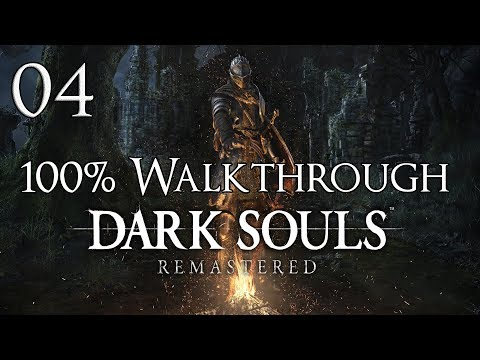 Dark Souls Remastered - Walkthrough Part 4: Priorities