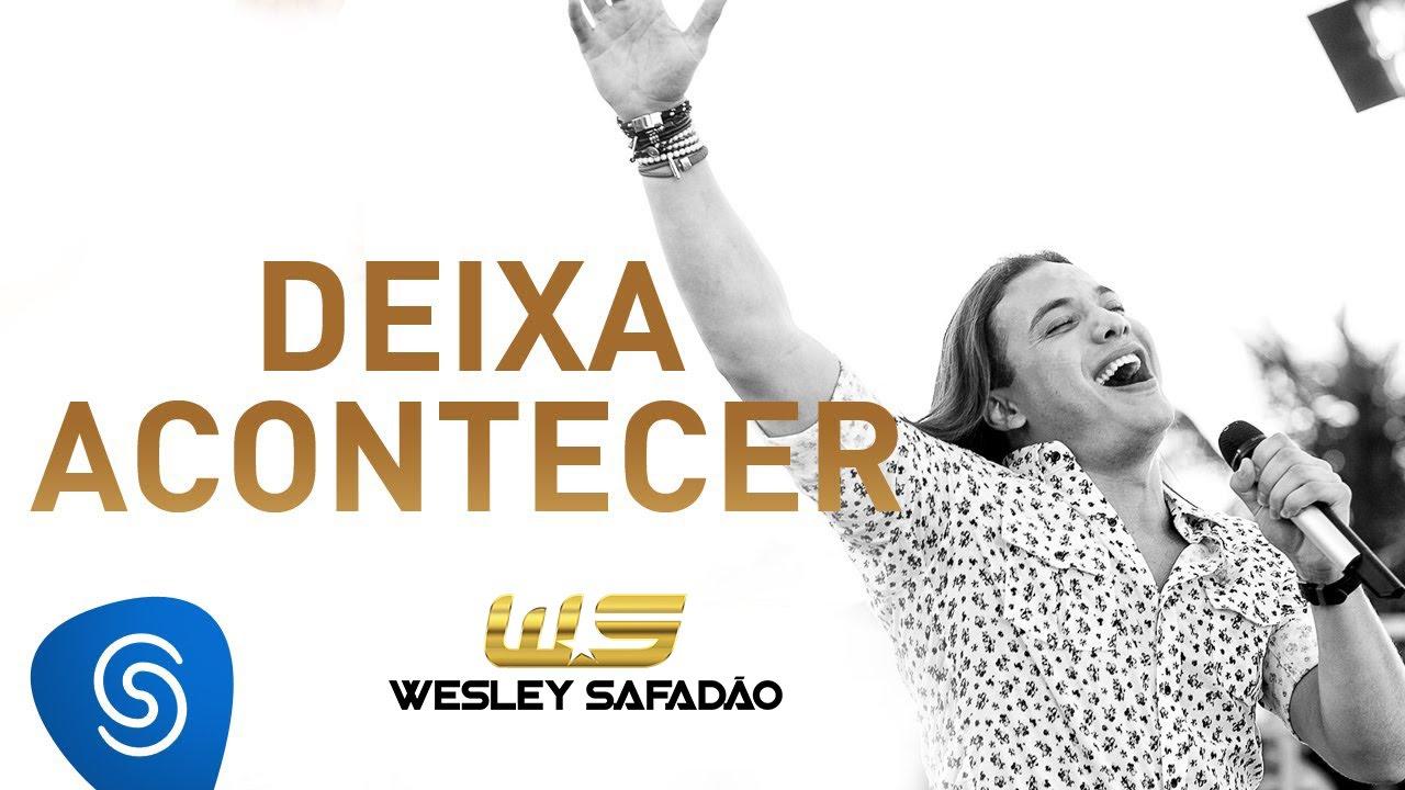 Wesley Safadão Deixa Acontecer Dvd Paradise Youtube