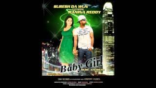 Suresh Da Wun - Baby Girl (Feat. Ranina Reddy)