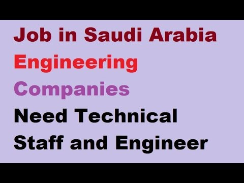 Job in Saudi Arabia for Technical Staff and Engineers