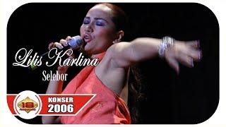 Download Video HEBOHH..!!! LILIS KARLINA   GOYANG SELEBOR (LIVE KONSER KALIMANTAN SELATAN 2006) MP3 3GP MP4