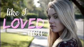 """Like I Loved You"" Brett Young 