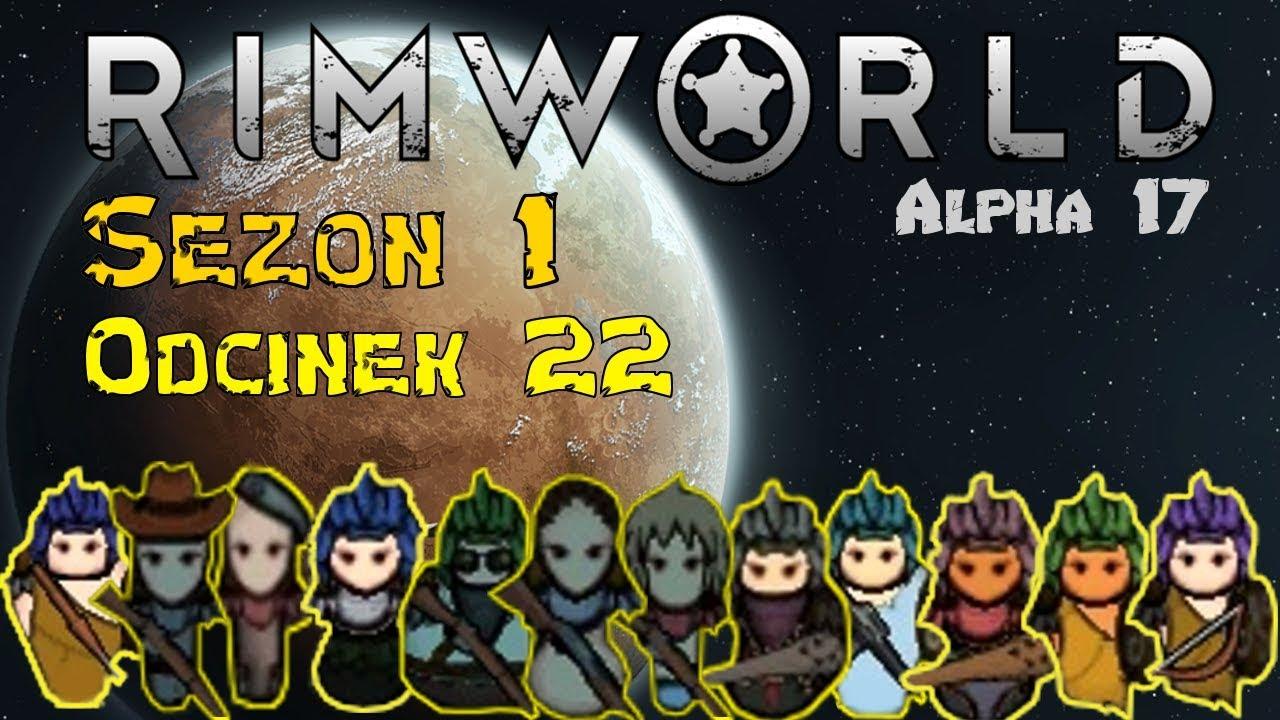 [PL] Rimworld A17 Sezon 1 #22 - (Nie)uciekający bagieta