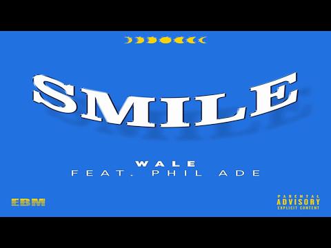 Wale - Smile ft. Phil Adé