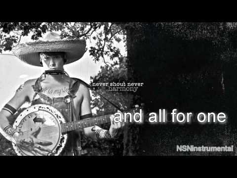 Harmony [INSTRUMENTAL] - Never Shout Never