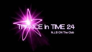 N.J.B ON! Clubmix ⋆ TRANCE In TIME Vol 24 ⋆