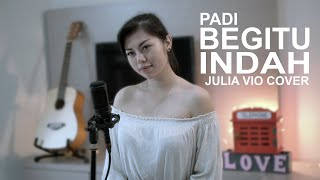Begitu Indah cover by Julia Vio MP3