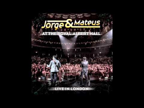 Baixar Jorge e Mateus - Fogueira Prisão Sem Grade (At The Royal Albert Hall)