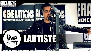 Lartiste - Destination Finale (Live des studios de Generations)