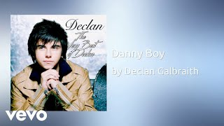 Declan Galbraith - Danny Boy (Official Audio)