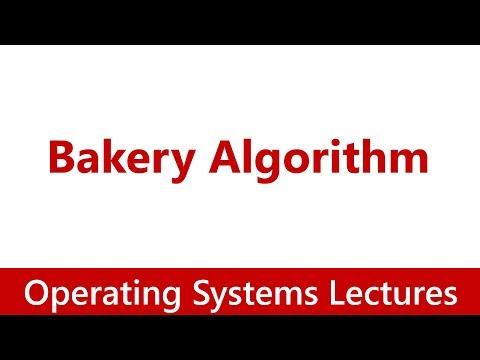 Operating System #26 Bakery Algorithm
