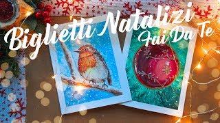 TUTORIAL   BIGLIETTI NATALIZI CON ACQUARELLI FAI DA TE ( DIY Watercolor Christmas Cards ideas )