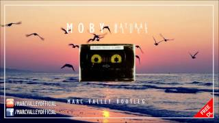 Moby - Natural Blues (Marc Valley Bootleg) [FREE DOWNLOAD]