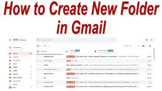 How to Create New Folder in Gmail