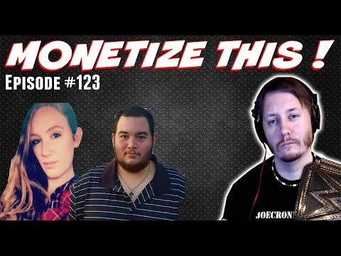 Monetize This ! #123 - Stop the Hate because I have a Hard on !