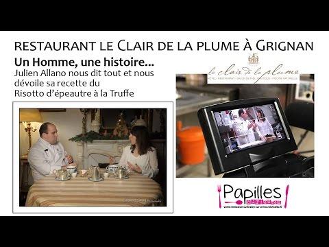 Papilles Curieuses Emission Mars 2017 Restaurant Le clair de plume à Grignan