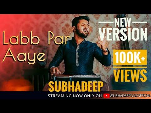 ||लव पर आए||Labb Par Aaye😍😍||Subhadeep Das||Bandish Bandits||Javed Ali,Shankar Mahadevan |Cover Song