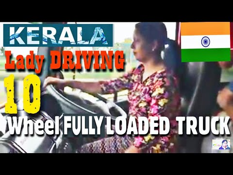 Lady Truck Driver in Kerla (INDIA). Driving Fully Loaded 12 Wheeler Truck on HIGHWAY.