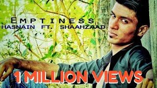 Emptiness Rap Hasnain Ft. Shaahzaad (Tannha Tannha Rehta Hoon)
