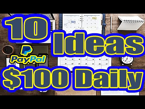 Earn $100 A Day - From 10 Passive Income Ideas in 2020 (PayPal Method)